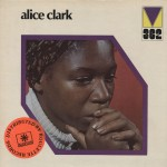 Alice Clark – 'Never Did I Stop Loving You'