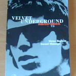 Up Tight. The Velvet Underground History